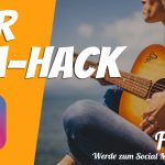 "Instagram – der ""DM-Hack"": Engagement steigern bei den Followern"